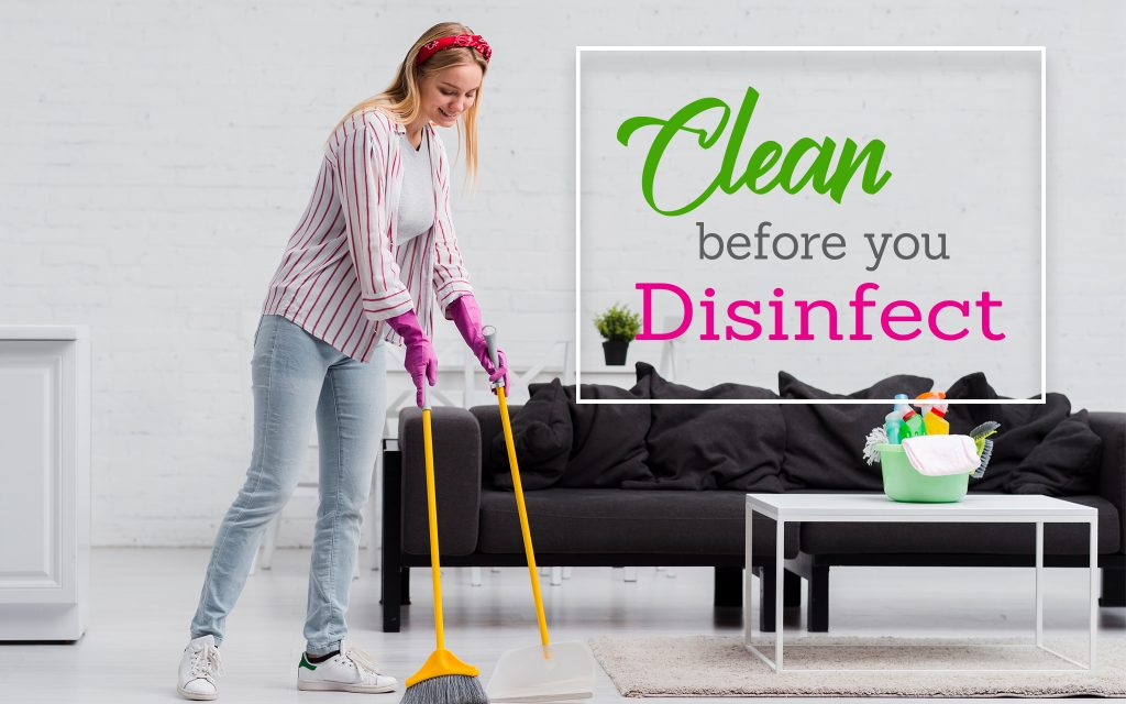 Home cleaning before disinfecting